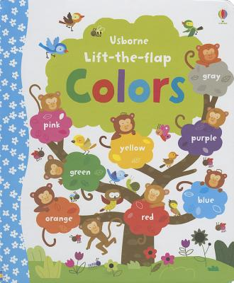 Usborne Lift-The-Flap Colors - Brooks, Felicity