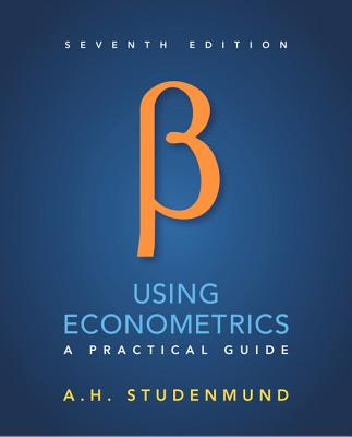 Using Econometrics: A Practical Guide - Studenmund, A. H.
