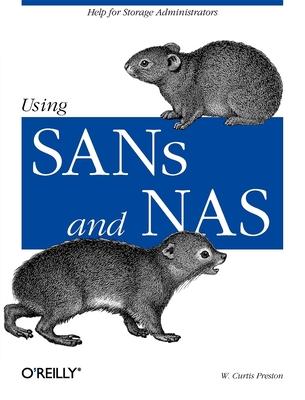 Using Sans and NAS - Preston, W Curtis