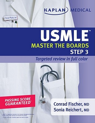 USMLE Master the Boards, Step 3 - Fischer, Conrad, MD, and Reichert, Sonia