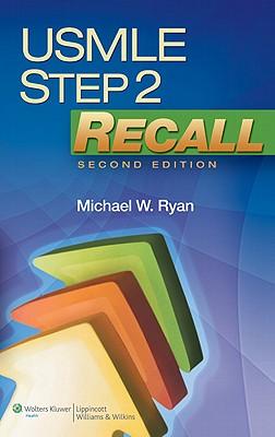 USMLE Step 2 Recall - Ryan, Michael W (Editor)