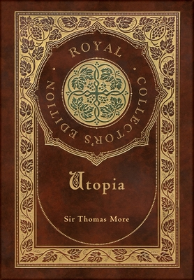 Utopia (Royal Collector's Edition) (Case Laminate Hardcover with Jacket) - More, Thomas