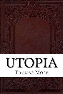Utopia - More, Thomas, Sir