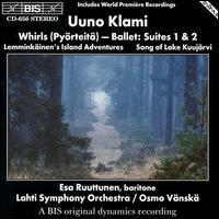 Uuno Klami: Whirls (Pyörteitä) Ballet Suites 1 & 2; Lemminkäinen's Island Adventures; Song of Lake Kuujärvi - Lahti Symphony Orchestra; Osmo Vänskä (conductor)