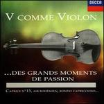 V comme Violon...des Grands Moments de Passion