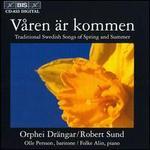 V?ren ?r Kommen: Swedish Songs of Spring & Summer