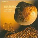 Vagn Holmboe: String Sinfonias I-IV 'Kairos'
