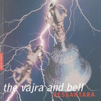 Vajra and Bell: Buddhist Symbols Series - Vessantara (Tony McMahon)