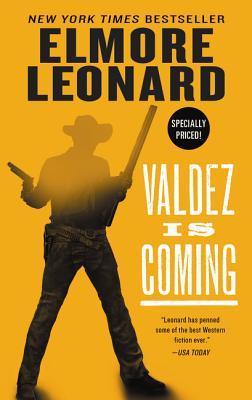 Valdez Is Coming - Leonard, Elmore