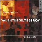 Valentin Silvestrov: Piano Sonatas