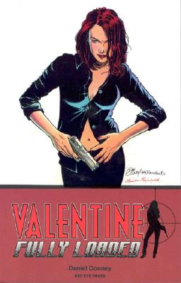 Valentine: Fully Loaded: Book 1 - Cooney, Daniel