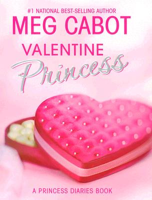Valentine Princess - Cabot, Meg