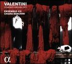 Valentini: Concerti Grossi, Op. 7