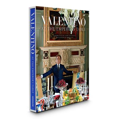Valentino: At the Emperor's Table - Garavani, Valentino
