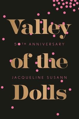 Valley of the Dolls - Susann, Jacqueline