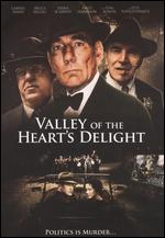 Valley of the Heart's Delight - Tim Boxell