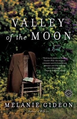 Valley of the Moon - Gideon, Melanie