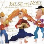 Valse de Noël: An Acadian-Cajun Christmas Revels