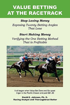 Value Betting at the Racetrack - Johnson, David E