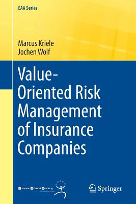 Value-Oriented Risk Management of Insurance Companies - Kriele, Marcus, and Wolf, Jochen
