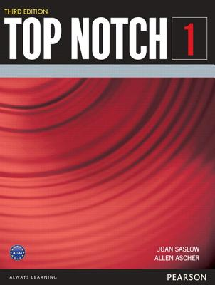 Value Pack: Top Notch 1 Student Book and Workbook - Saslow, Joan
