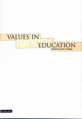 Values in Further Education - Halliday, John (Editor)