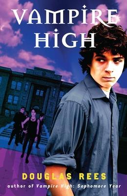 Vampire High - Rees, Douglas