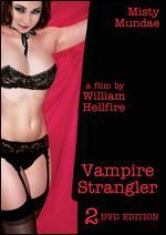 Vampire Strangler - William Hellfire