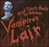 Vampire's Lair: Blood Thirsty Beats for Halloween - Various Artists