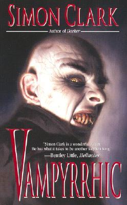 Vampyrrhic - Clark, Simon