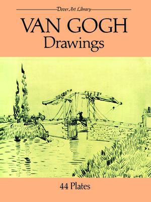 Van Gogh Drawings: 44 Plates - Van Gogh, Vincent