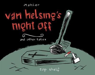Van Helsings Night Off - Mahler, Nicolas