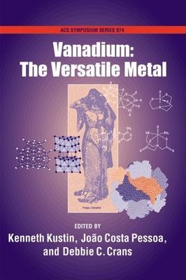 Vanadium: The Versatile Metal - Kustin, Kenneth