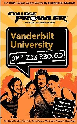 Vanderbilt University (College Prowler Guide) - Woolsey, Matt