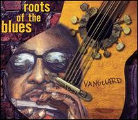 Vanguard: Roots of the Blues - Various Artists