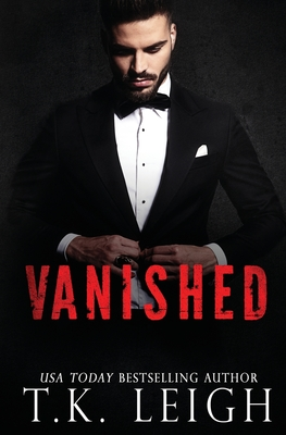 Vanished: A Beautiful Mess Series Novel - Leigh, T K