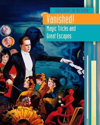 Vanished!: Magic Tricks and Great Escapes - Price, Sean Stewart