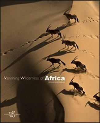 Vanishing Wilderness of Africa - Bellani, Giovanni Giuseppe