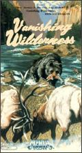 Vanishing Wilderness - Arthur R. Dubs; Heinz Sielmann