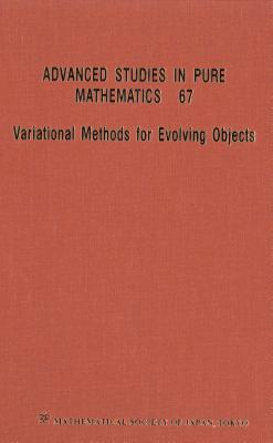 Variational Methods For Evolving Objects - Ambrosio, Luigi (Editor), and Giga, Yoshikazu (Editor), and Rybka, Piotr (Editor)