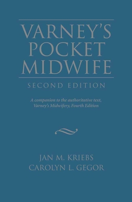 Varney's Pocket Midwife - Kriebs, Jan M, and Gegor, Carolyn L
