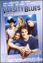 Varsity Blues [Deluxe Edition]