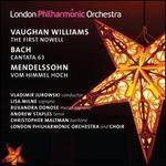 Vaughan Williams: First Nowell; Bach: Cantata 63; Mendelssohn: Vom Himmel Hoch