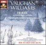 Vaughan Williams: Hodie; Fantasia on Christmas Carols