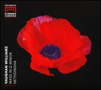 Vaughan Williams: Mass in G minor - David Blackadder (trumpet); Joseph Wicks (organ); St. John's College Choir, Cambridge (choir, chorus);...