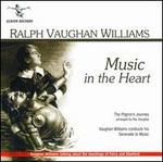 Vaughan Williams: Music in the Heart [Includes Bonus Disc]