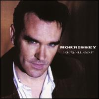 Vauxhall and I - Morrissey