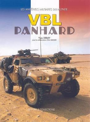 VBL Panhard: Vehicule Blinde Leger - Debay, Yves