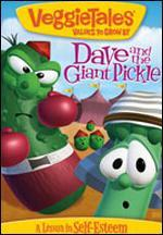Veggie Tales: Dave and the Giant Pickle - A Lesson in Self-Esteem