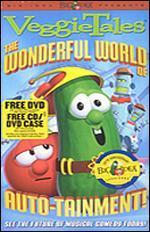 Veggie Tales: The Wonderful World of Auto-Tainment!
